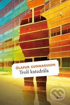 Trolí katedrála - Ólafur Gunnarsson