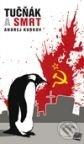 Tučňák a smrt - Andrej Kurkov
