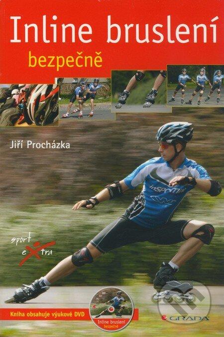 Inline bruslení - Jiří Procházka a kol.
