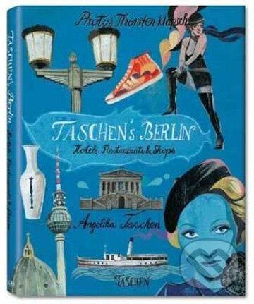 TASCHEN\'s Berlin - Thorsten Klapsch
