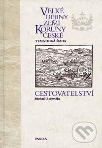 Velké dějiny zemí Koruny české - Tematická řada - Michael Borovička