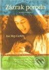 Zázrak porodu - Ina May Gaskin