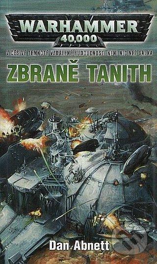 Warhammer 40 000: Zbraně Tanith - Dan Abnett