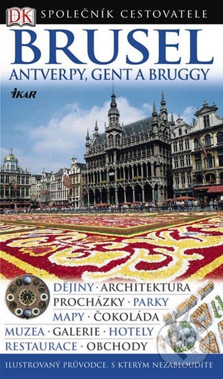 Brusel - Antverpy, Gent a Bruggy -