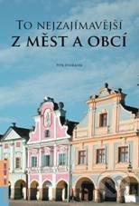 Computer Press To nejzajímavější z měst a obcí - Petr Dvořáček
