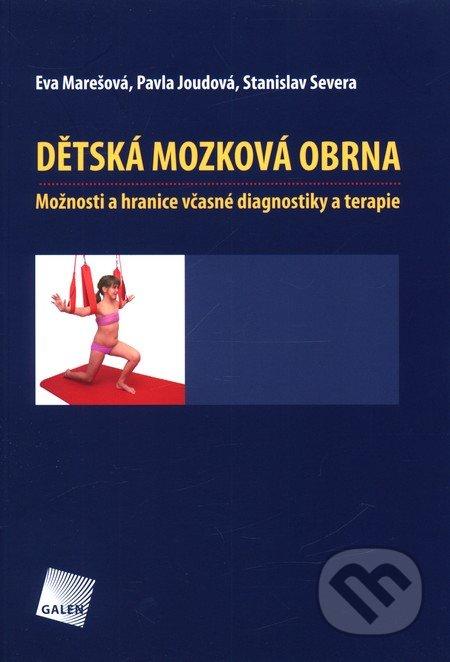 Dětská mozková obrna - Eva Marešová, Pavla Joudová, Stanislav Severa