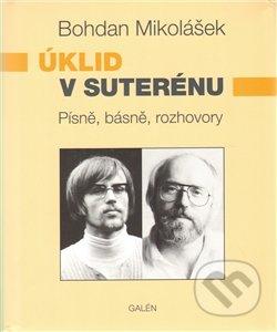 Úklid v suterénu - Bohdan Mikolášek