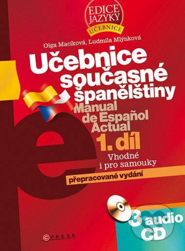 Učebnice současné španělštiny 1. díl + 3 audio CD - Olga Macíková, Ludmila Mlýnková