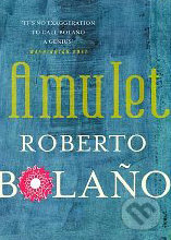 Amulet - Roberto Bolaño