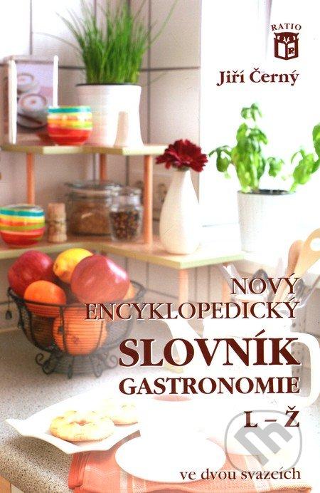 Nový encyklopedický slovník gastronomie 2 - Jiří Černý