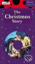 The Christmas Story + CD -