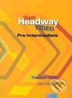 New Headway Video - Pre-Intermediate - Teacher\'s Book - John Murphy