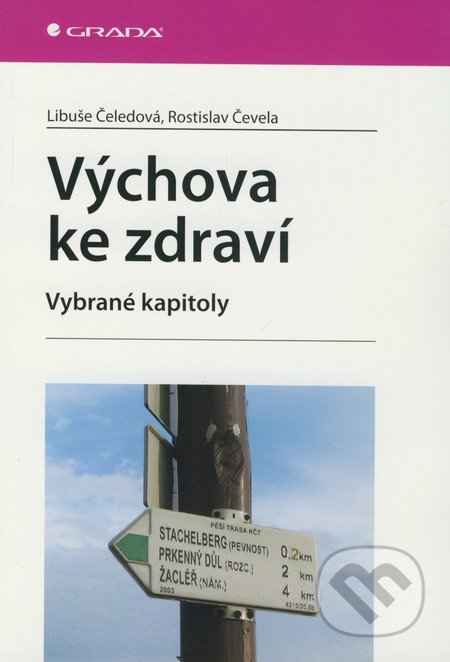 Výchova ke zdraví - Libuše Čeledová, Rostislav Čevela