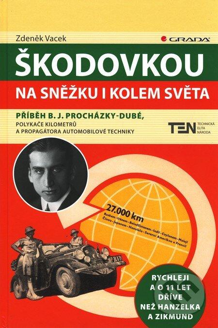 Škodovkou na Sněžku i kolem světa - Zdeněk Vacek
