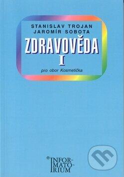 Zdravověda I - Stanislav Trojan, Jaromír Sobota