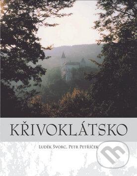 Křivoklátsko - Luděk Švorc, Petr Petříček