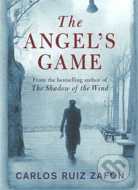 The Angel\'s Game - Carlos Ruiz Zafón
