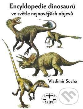 Encyklopedie dinosaurů - Vladimír Socha