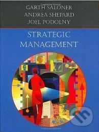 Strategic Management - Garth Saloner a kol.