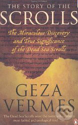 The Story of the Scrolls - Geza Vermes