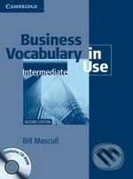 Business Vocabulary in Use with Answers and CD-ROM- Intermediate - Bill Mascull