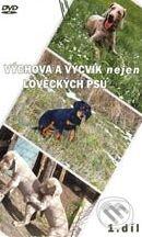 Výchova a výcvik nejen loveckých psů DVD