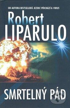 Smrtelný pád - Robert Liparulo