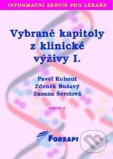 Vybrané kapitoly z klinické výživy I. - Pavel Kohout, Zdeněk Rušavý, Zuzana Šerclová