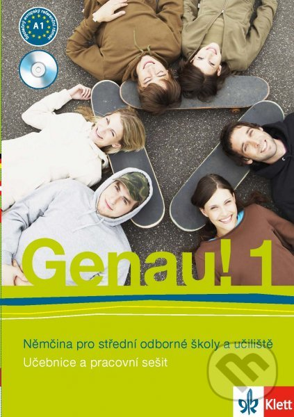 Genau! 1: Němčina pro střední odborné školy a učiliště - Carla Tkadlečková, Petr Tlustý