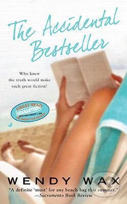 The Accidental Bestseller - Wendy Wax