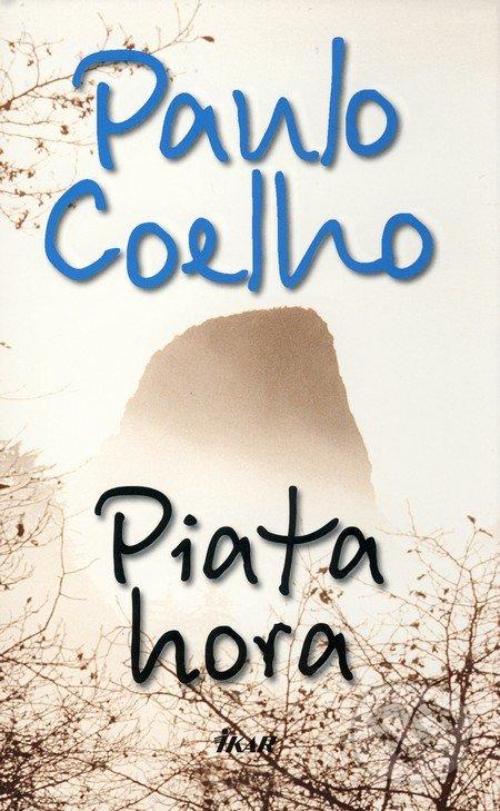 Piata hora - Paulo Coelho