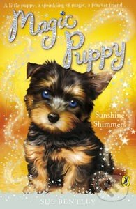 Magic Puppy: Sunshine Shimmers - Sue Bentley