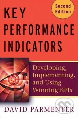 Key Performance Indicators (Second Edition) - David Parmenter