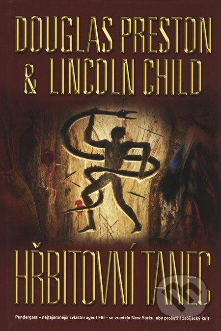 Hřbitovní tanec - Douglas Preston, Lincoln Child