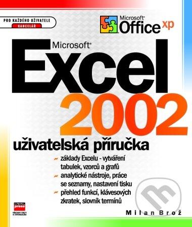 MS Excel 2002 uživatelská příručka - Milan Brož
