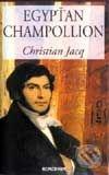 Egypťan Champollion - Christian Jacq