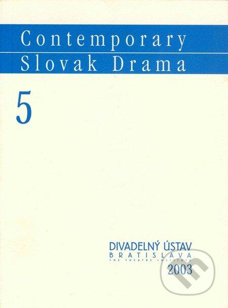 Contemporary Slovak Drama 5 - Juraj Šebesta