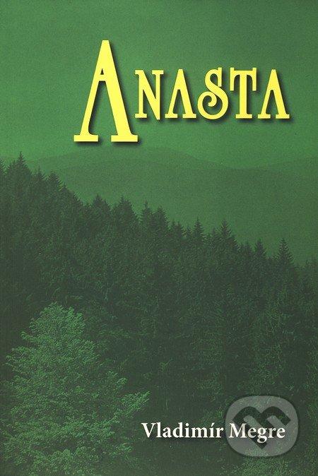 Anasta (10. díl) - Vladimír Megre