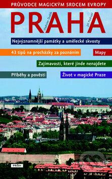 Praha - Průvodce magickým srdcem Evropy - Vladislav Dudák