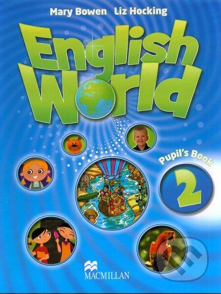 English World 2: Pupil\'s Book - Liz Hocking, Mary Bowen