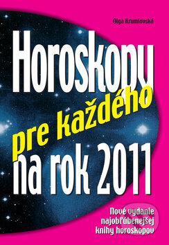 Horoskopy pre každého na rok 2011 - Olga Krumlovská