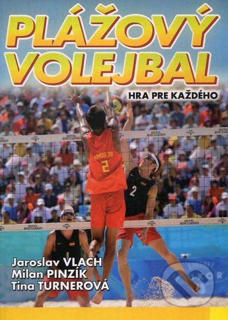 Plážový volejbal - Jaroslav Vlach, Milan Pinzík, Tina Turnerová