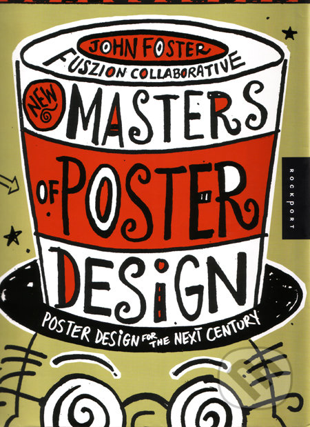 New Masters of Poster Design - John Foster