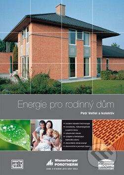 Energie pro rodinný dům - Petr Velfel a kolektív