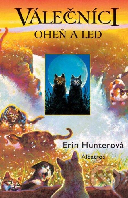 Válečníci 2: Oheň a led - Erin Hunter