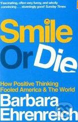 Smile or Die - Barbara Ehrenreich