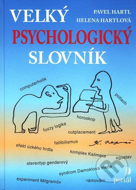Velký psychologický slovník - Pavel Hartl, Helena Hartlová