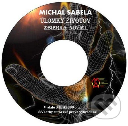 Úlomky životov (e-book v .doc a .html verzii) - Michal Sabela