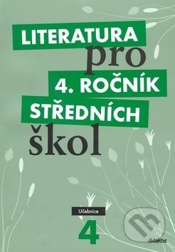 Literatura pro 4. ročník středních škol -