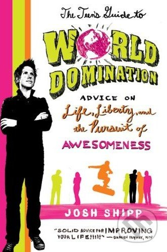The Teen\'s Guide to World Domination -